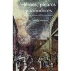 Héroes, pícaros y soñadores. La historia de Madrid para las más jóvenes
