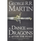 A Dance With Dragons: After the Feast (A Song of Ice and Fire 5 Part 2 )