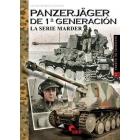 Panzerjäger de 1ª generación. La serie Marder