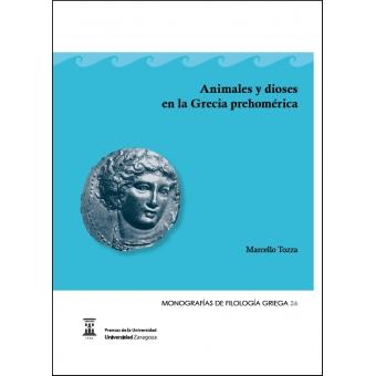 Animales y dioses en la Grecia prehomérica