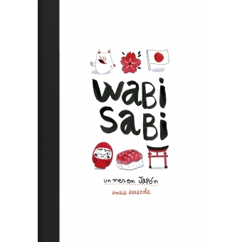 Wabi sabi. Un mes en Japón