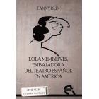 Lola Membrives: embajadora del teatro español en América