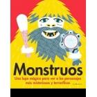 Monstruos. Una lupa mágica para ver a los personajes más misteriosos y terroríficos