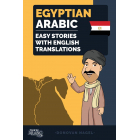 Egyptian Arabic: Easy Stories With English Translations