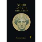 5.000 años de misoginia. Los primeros 3.000 años en el Mediterraneo