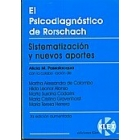 El psicodiagnóstico de Rorschach. Sistematización y nuevos aportes