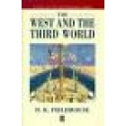 The West and the Third World. Trade, colonialism, dependence and development