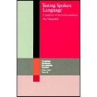 Testing spoken language. A handbook of oral testing techniques