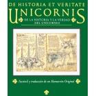 De historia et veritate. Unicornis. De la historia y la verdad del unicornio