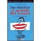 Como desarrollar el sentido del humor
