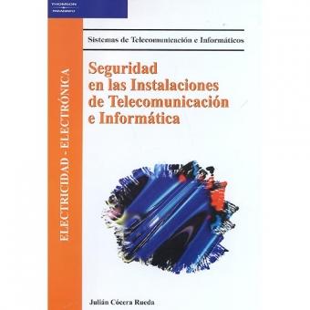 Seguridad en las Instalaciones de Telecomunicación e Informática