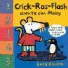 Crick-Ras-Flash cuenta con Maisy