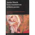 Ausiàs March. Verse translations of thirty poems.