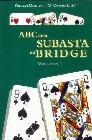 ABC de la subasta en bridge . Vol 1