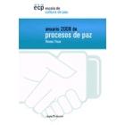 Anuario 2008 de procesos de paz