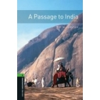 A Passage to India, Oxford Bookworms Library, New Edition: Level 6