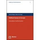 Political Careers In Europe. Career Patterns In Multi-level Systems