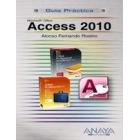 Access 2010. Guía práctica