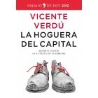 La hoguera del capital. Abismo y utopía a la vuelta de la esquina (Premio Temas de Hoy 2012)