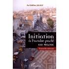 Initiation à l'arabe (Novelle Edition Avec Cd) parlé au Maroc