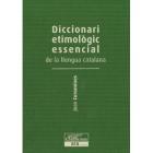 Diccionari Etimològic Essencial de la Llengua Catalana III