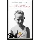 Mio padre votava Berlinguer