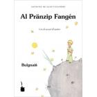 Al Pränzip Fangén / El principito (Boloñés)