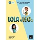 Lola y Leo. Curso de español para niños. Nivel A1.1. Libro del profesor