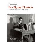 Les lliçons d'història. El jove Pierre Vilar, 1924-1939