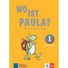 Wo Ist Paula 1 - Arbeitsbuch