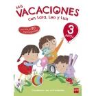 Mis vacaciones con Lara, Leo y Luis. 3 años
