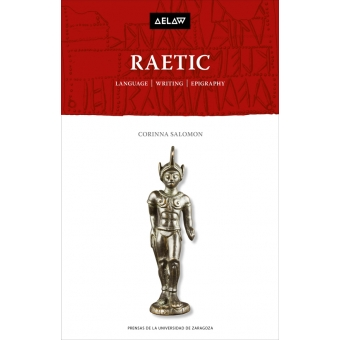 Raetic. Language, writing, epigraphy