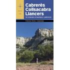 Cabrerès - Collsacabra - Llancers. 50 itineraris d'aventura i patrimoni
