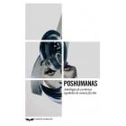 Poshumanas. Antología de escritoras españolas de ciencia ficción