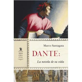 Dante: la novela de su vida