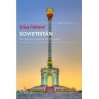 Sovietistán. Un viaje por las repúblicas de Asia Central