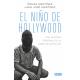El niño de Hollywood. Una historia personal de la Mara Salvatrucha