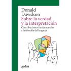 Sobre la verdad y la interpretación: contribuciones fundamentales a la filosofía del lenguaje