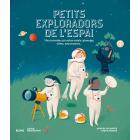 Petits exploradors de l'espai. Una introducció sobre estels, planetes, coets, astronautes...