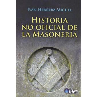 Historia no oficial de la masonería