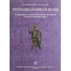 Fuentes griegas sobre los eslavos: expansión y establecimiento de los eslavos en la península