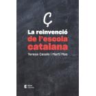 La reivindicació de l'escola catalana. Un compromís col.lectiu