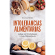 Intolerancias alimentarias. Cómo detectarlas y controlarlas