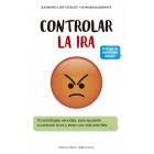Controlar la ira. 10 estrategias sencillas, para ayudarte a controlar la ira y tener una vida más feliz