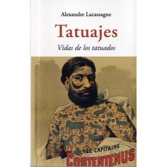 Tatuajes. Vidas de los tatuados