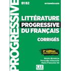 Littérature progressive du français intermédiaire B1- B2.  Corrigés