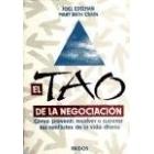 El tao de la negociación. Cómo prevenir, resolver o superar los confli
