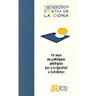 10 anys de polítiques públiques per a la igualtat a Catalunya
