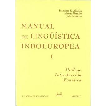 Manual de lingüística indoeuropea I