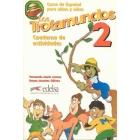 Los trotamundos 2. Cuaderno de actividades. Curso de español para niños y niñas